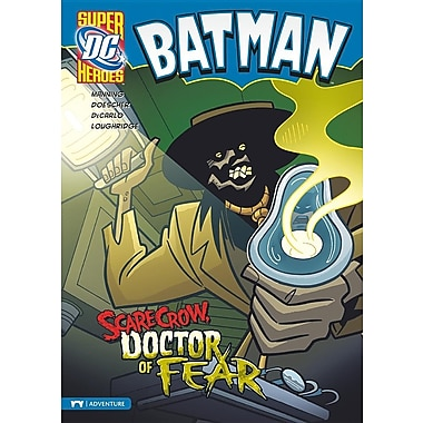 Batman: Scarecrow, Doctor of Fear