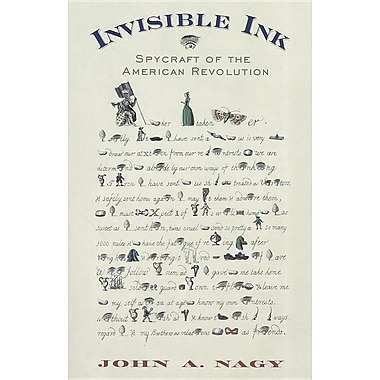 Invisible Ink: Spycraft of the American Revolution