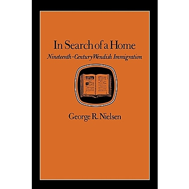 In Search of a Home: Nineteenth-Century Wendish Immigration