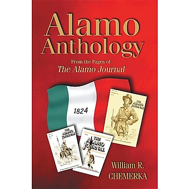 Alamo Anthology: From the Pages of the Alamo Journal