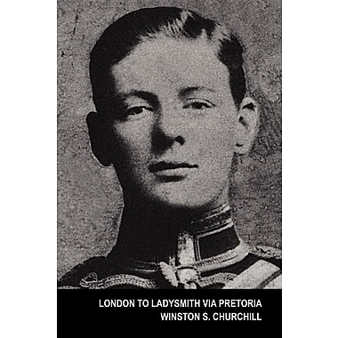 London to Ladysmith Via Pretoria (the Boer War)