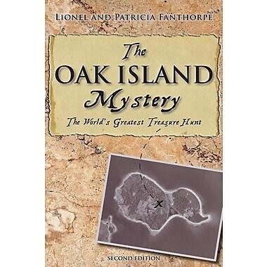 The Oak Island Mystery: The World's Greatest Treasure Hunt