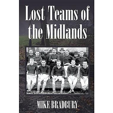 Lost Teams of the Midlands