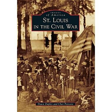 St. Louis in the Civil War