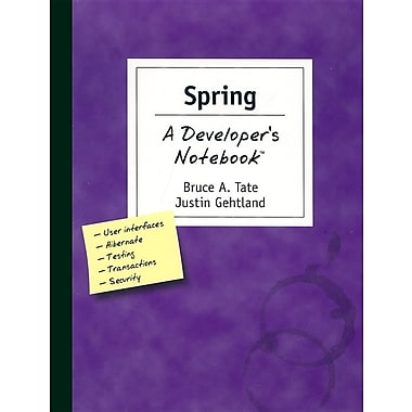 Spring a Developer's Notebook