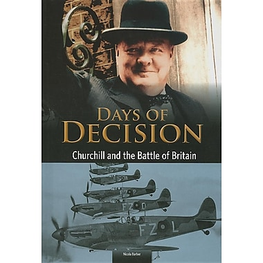 Churchill and the Battle of Britain: Days of Decision