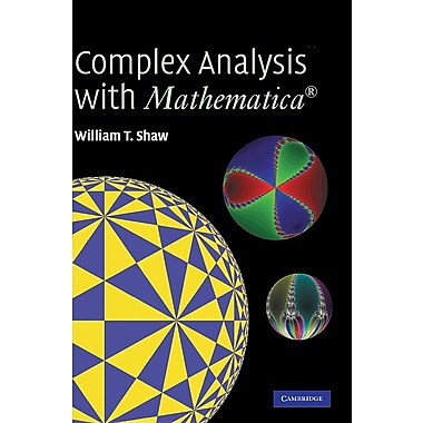 Complex Analysis with MATHEMATICA [With CDROM]