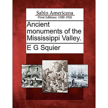 Ancient Monuments of the Mississippi Valley.