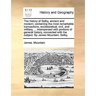 The History of Selby: Ancient & Modern