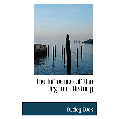 The Influence of the Organ in History