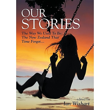 Our Stories: The Way We Used to Be