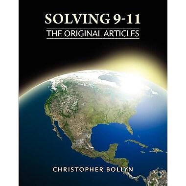 Solving 9-11: The Original Articles