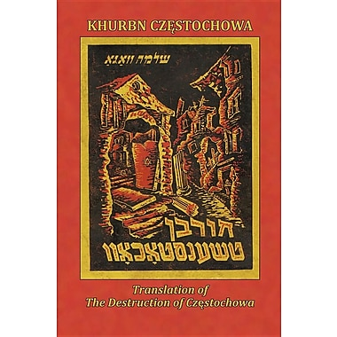 Translation of the Destruction of Czenstochow (Cz Stochowa, Poland)