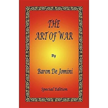 The Art of War by Baron de Jomini - Special Edition