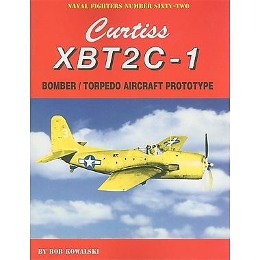 Curtiss XBT2C-1: Bomber/Torpedo Aircraft Prototype