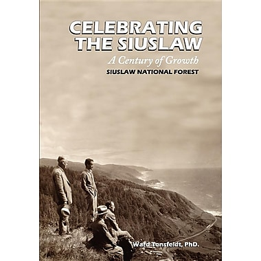Celebrating the Siuslaw: A Century of Growth
