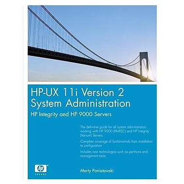 HP-UX 11i Version 2 System Administration: HP Integrity and HP 9000 Servers