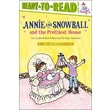 Annie and Snowball and the Prettiest House: The Second Book of Their Adventures