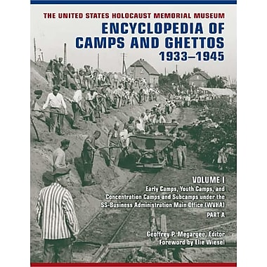 The United States Holocaust Memorial Museum Encyclopedia of Camps & Ghettos: 1933-1945