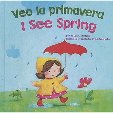 Veo La Primavera/I See Spring