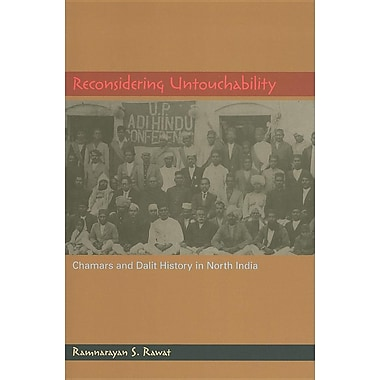 Reconsidering Untouchability: Chamars and Dalit History in North India