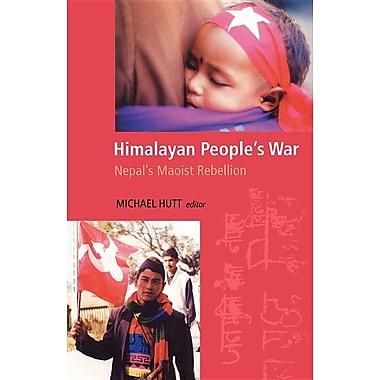 Himalayan People's War: Nepal's Maoist Rebellion