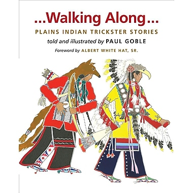 Walking Along: Plains Indian Trickster Stories