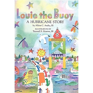 Louie the Buoy: A Hurricane Story