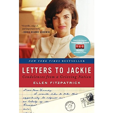 Letters to Jackie: Condolences from a Grieving Nation