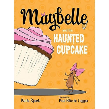 Maybelle and the Haunted Cupcake