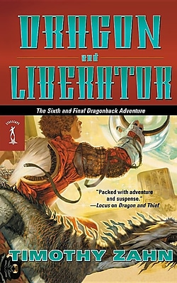 Dragon and Liberator: The Sixth Dragonback Adventure 1305684