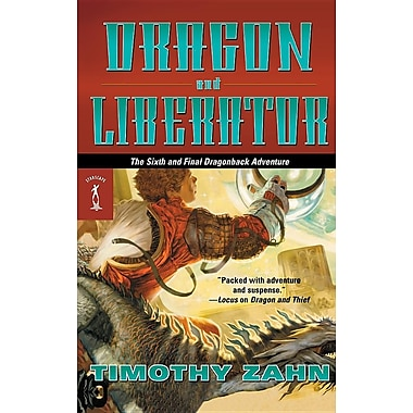 Dragon and Liberator: The Sixth Dragonback Adventure