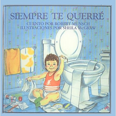 Siempre Te Querre = Love You Forever