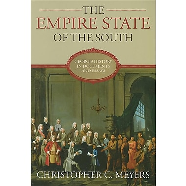the history of georgia the empire state of the south Encuentra the empire state of the south: georgia history in documents and essays de christopher c meyers (isbn: 9780881461114) en amazon envíos gratis a partir de 19€.