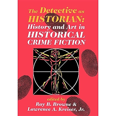 Detective as Historian: History and Art in Historical Crime Fiction