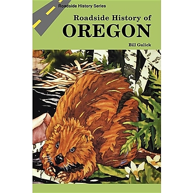 Roadside History of Oregon