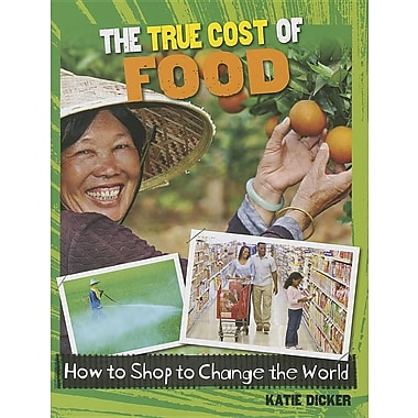 The True Cost of Food
