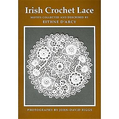 Irish Crochet Lace: Motifs from County Monaghan