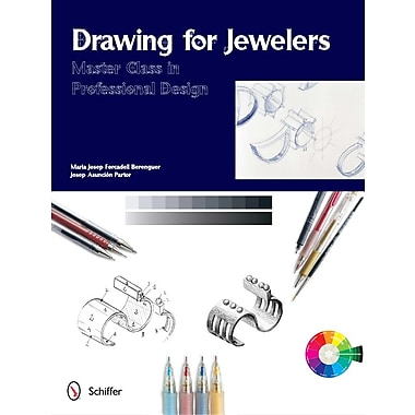 Drawing for Jewelers: Master Class in Professional Design