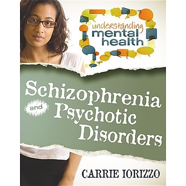 Schizophrenia and Psychotic Disorders