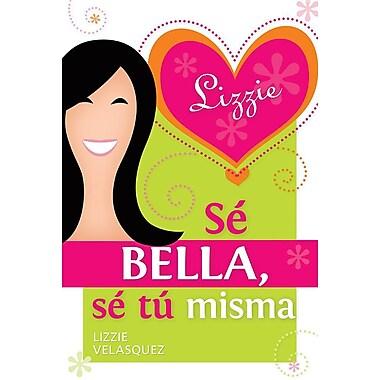 Se Bella, Se Tu Misma