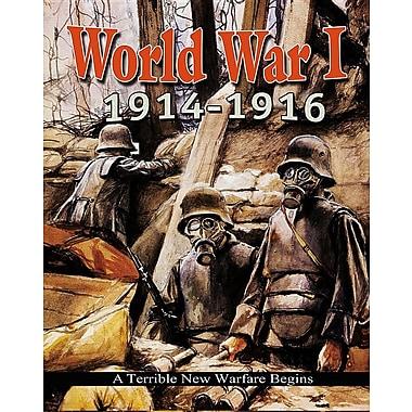 World War I: 19141916 a Terrible New Warfare Begins