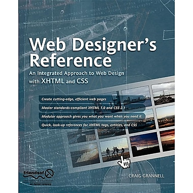 Web Designer's Reference: An Integrated Approach to Web Design with XHTML and CSS
