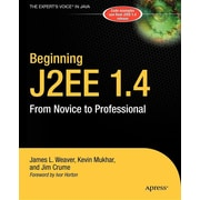 Beginning J2EE 1.4: From Novice to Professional (Apress Beginner Series)
