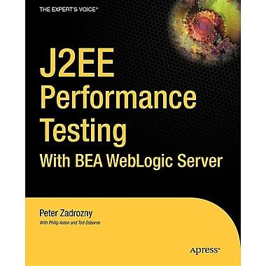 J2ee Performance Testing with Bea Weblogic Server