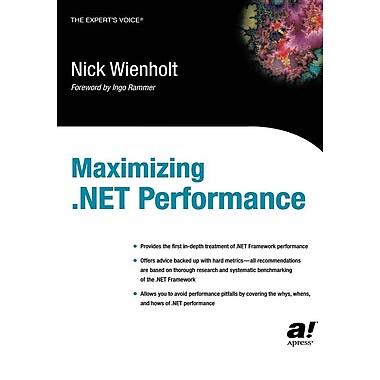 Maximizing .Net Performance