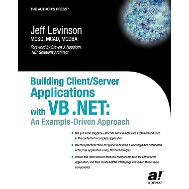 Building Client/Server Applications with VB .Net: An Example-Driven Approach