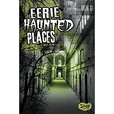 Eerie Haunted Places