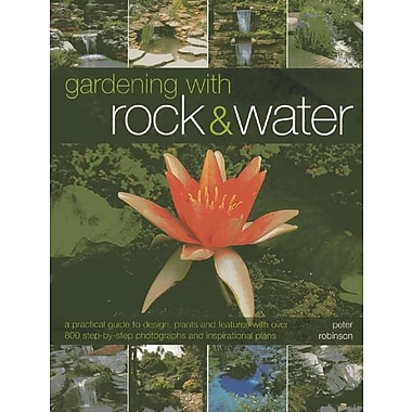 Gardening with Rock & Water: A Practical Guide to Design