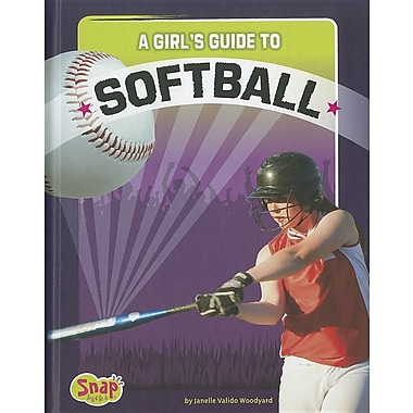 A Girl's Guide to Softball